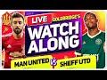MANCHESTER UNITED vs SHEFFIELD UNITED With Mark GOLDBRIDGE LIVE