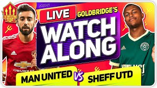 MANCHESTER UNITED vs SHEFFIELD UNITED With Mark GOLDBRIDGE LIVE