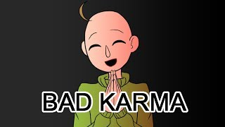 Bad Karma| Baldi's Basics(All Characters)|animatic