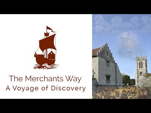 A Voyage of Discovery - The Merchants Way Introduction