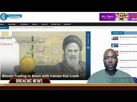 Bitcoin & Gold Trading to Boom With Iranian Rial Crash