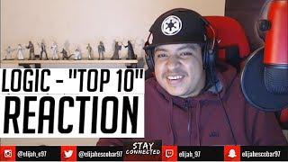 "Logic - ""Top 10""  REACTION"