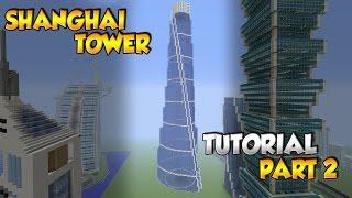 Minecraft Shanghai Tower Tutorial Part 2