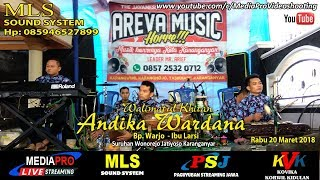 LIVE AREVA MUSIC HORE / KHITAN ANDIKA WARDANA / MLS SOUND SYSTEM