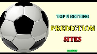 TOP 5  BETTING PREDICTION SITES 2016/2017