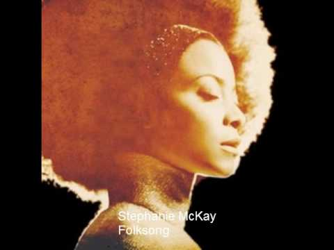 Stephanie McKay - Folksong
