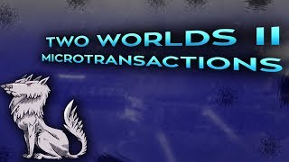 Two Worlds II adds Microtransactions