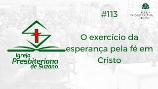 13/08/20 - O exercício da esperança pela fé em Cristo - Rm.15.13