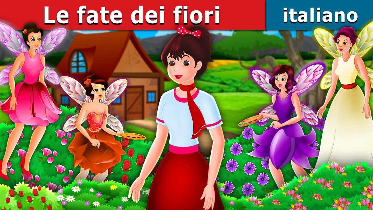Le fate dei fiori | The Flower Fairies Story | Fiabe Italiane