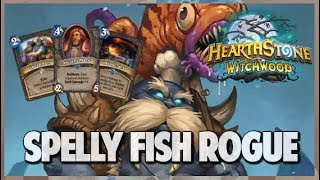 Spelly Fish Rogue | Journey into Wild 101 | Hearthstone | The Witchwood
