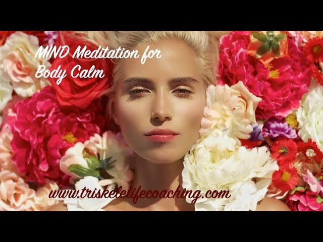MIND Meditation: BODY CALM