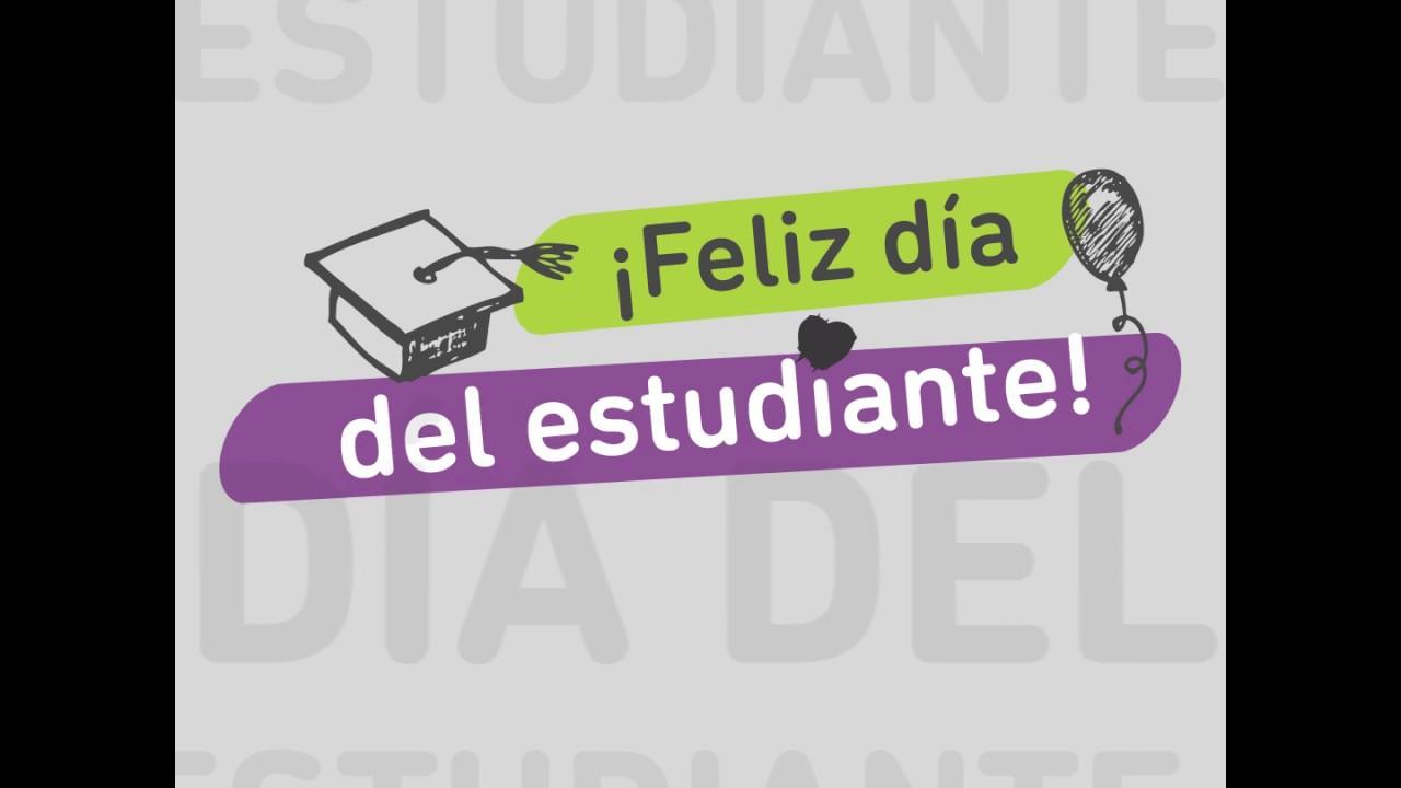 Feliz Día Del Estudiante Youtube