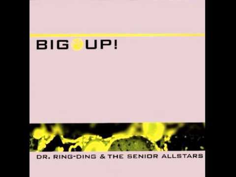 DR. RING-DING & THE SENIOR ALLSTARS - Move On Up