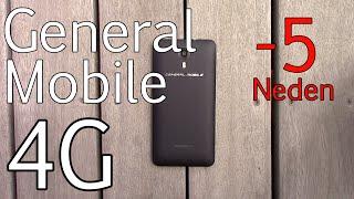 General Mobile 4G Almamak İçin 5 Neden