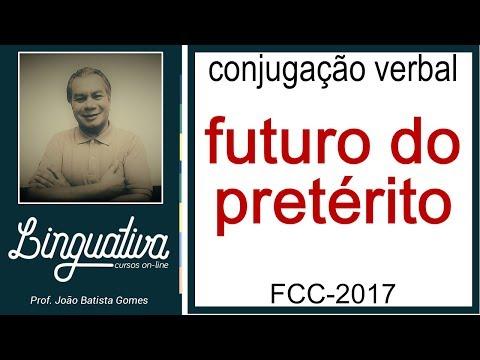 CONJUGAÇÃO VERBAL – FUTURO DO PRETÉRITO