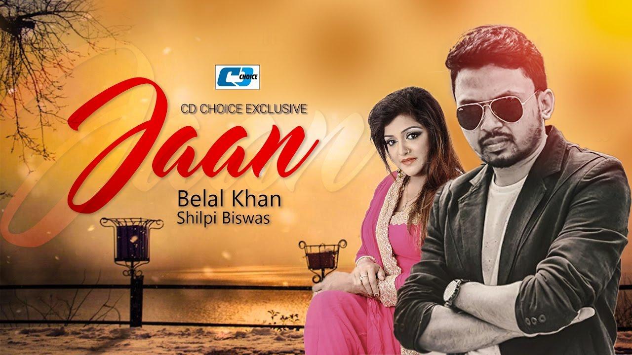 Jaan – Shilpi Bisswas, Belal Khan