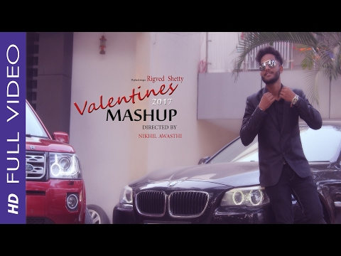 THE VALENTINE MASHUP (2017) COVER SONG | BY Rigved shetty
