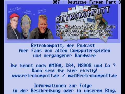 RETROKOMPOTT PODCAST - FOLGE 007 - Deutsche Firmen Part 3 (26.01.2016)