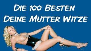 💯 Die 100 besten Deine Mutter Witze 😆