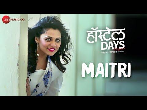 Maitri - Hostel Days | Aaroh Welankar, Prarthana Behre & Sanjay Jadhav | Shankar Mahadevan