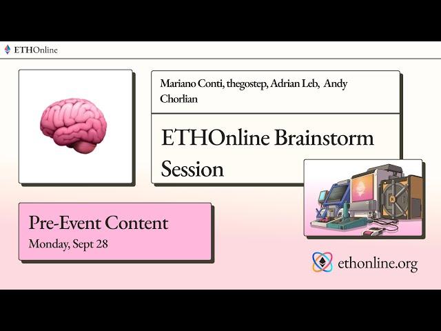 ETHOnline 🧠  Brainstorm Session