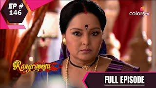 Rangrasiya | रंगरसिया | Episode 146
