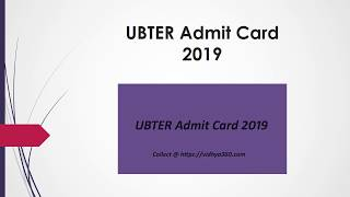 UBTER Admit Card 2019, How To Download ubter.in Group D Hall Ticket ?