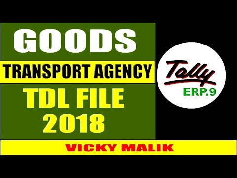 Tally TDL File Goods Transport Agency, Download Tally Latest