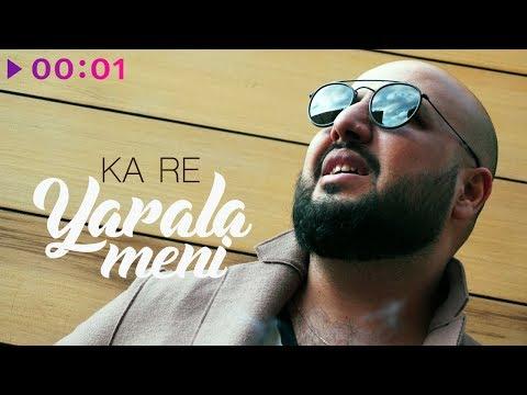 Ka-Re - Yarala meni | Official Audio | 2018
