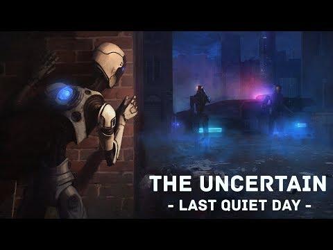 The Uncertain: Эпизод 1. Последний тихий день - трейлер [HD]
