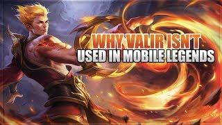 Video WHY VALIR ISN'T USED IN MOBILE LEGENDS download MP3, 3GP, MP4, WEBM, AVI, FLV September 2018