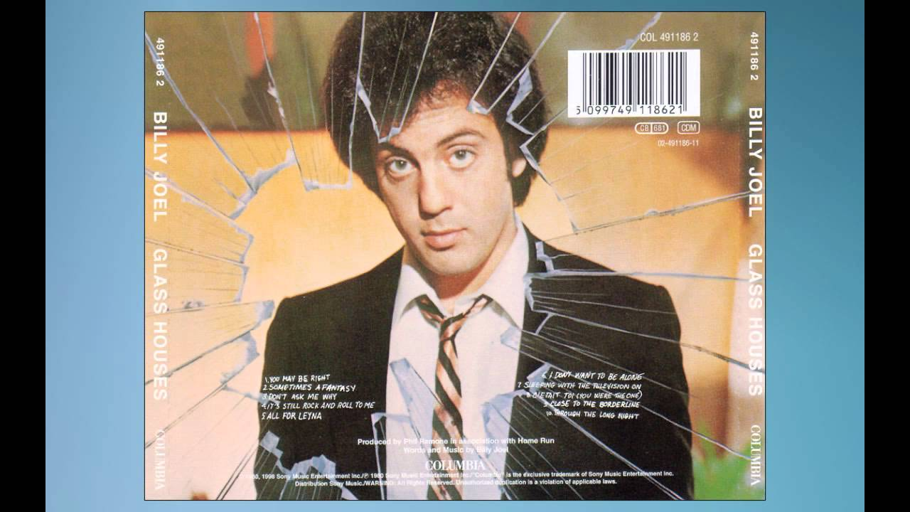 Billy Joel Glass Houses Close To The Borderline Youtube