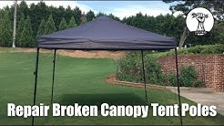 How To: Permanently Repair Easy Up First Up Ozark Trails Canopy Tent Poles