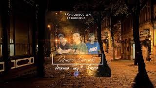 QUIERO LLEVARTE - COSMO x TONY R x ANONIMO