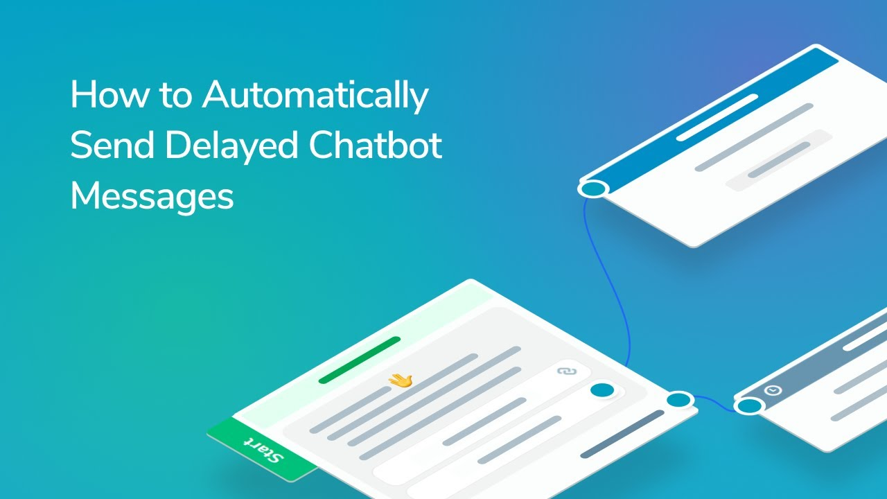 How to Automatically Send Delayed Chatbot Messages