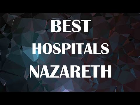 Best Hospitals And Clinics  In Nazareth, Israel