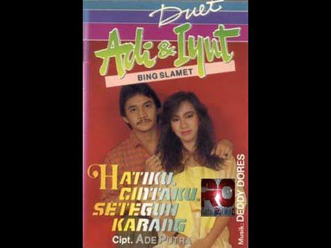 Hatiku Cintaku Seteguh Karang ~ Adi & Iyut Bing Slamet
