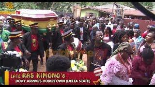 LATE RAS KIMONO'S BODY ARRIVES HOMETOWN IN DELTA STATE