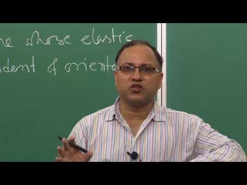 Lecture 30 - Elastic Stress Strain Relationship