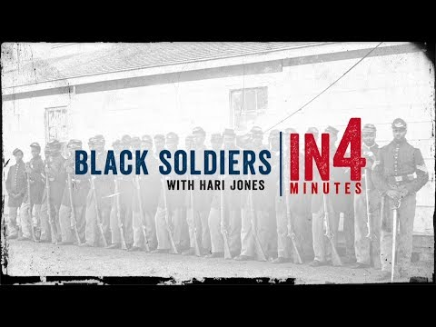 Black Soldiers: The Civil War In Four Minutes