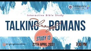 Livingpraise Weekly Bible Study // Talking through Romans 13