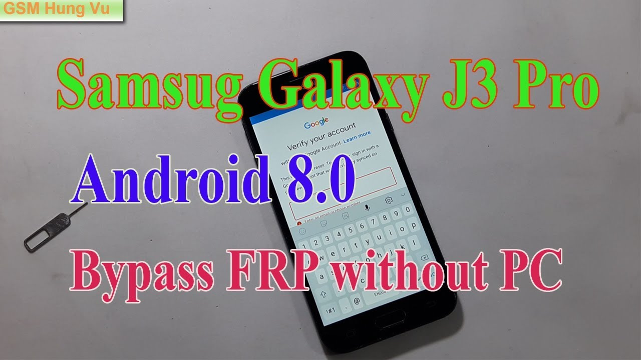 Samsung J3 Pro FRP Bypass 8 0 without PC Solution Sim Card