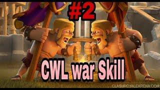 Skills like CWL clan war#2