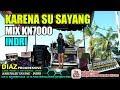 Karena Su Sayang MIX KN7000 Voc INDRI  By DJ MDR DIAZ PROGRESSIVE