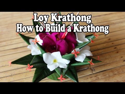 Loy Krathong Festival Thailand: How to Make a Krathong. ลอยกระทง