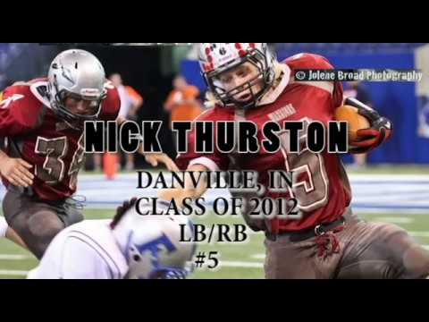 Nick Thurston Danville, IN Class of 2012 RBSLB
