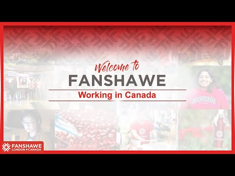 Welcome To Fanshawe | Part 1 | Working In Canada