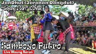 Goyang Dua Jari COVER JanDhut Jaranan Dangdut Jaranan Samboyo Putro Live Waung Baron