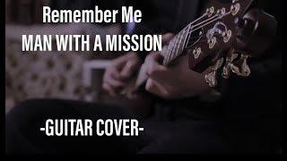 Remember Me/MAN WITH A MISSION/ラジエーションハウス主題歌/フジテレビ系/月9/ドラマ(Guitar/cover /カバー/弾いてみた)