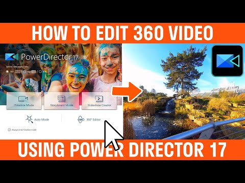 How To Edit 360 Video With Power Director Beginners Guide
